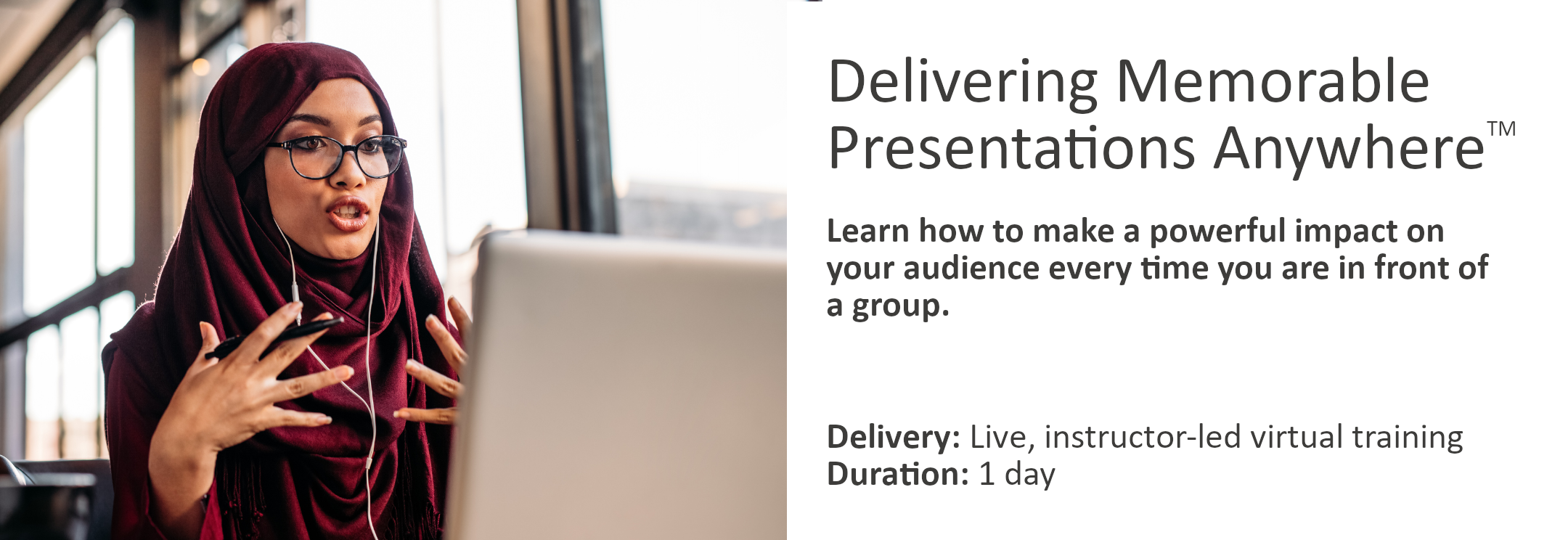 Delivering Memorable Presentations Anywhere